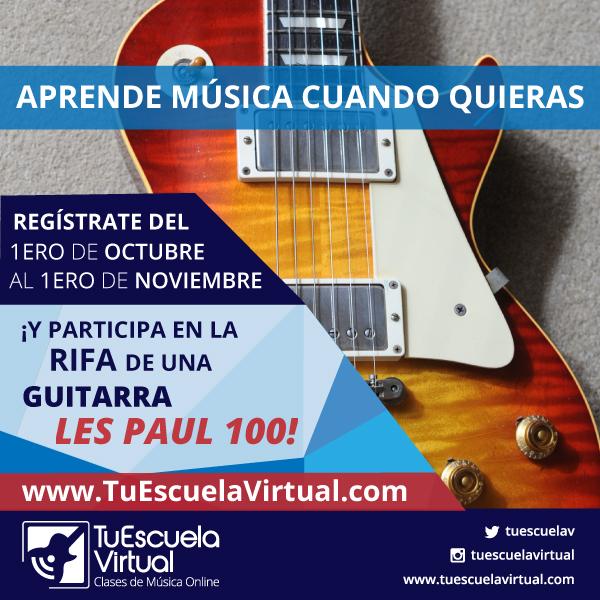 2da Rifa Aniversario Tu Escuela Virtual – 1er Premio Les Paul 100
